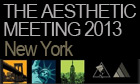 Aesthetic Meeting 2013